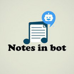 Notes in bot